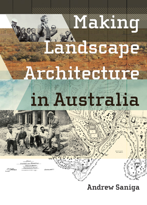Making Landscape Architecture in Australia book cover